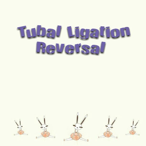 TTC with Tubal Reversal