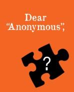 Dear Anonymous